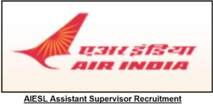 AIESL Assistant Supervisor Recruitment