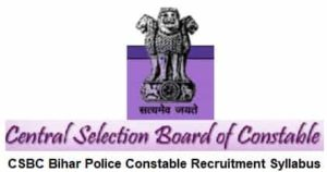 CSBC Bihar Police Constable Recruitment Syllabus