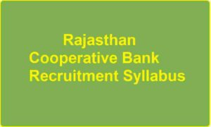 Rajasthan Cooperative Bank Recruitment Syllabus