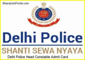 Delhi Police Head Constable Admit Card