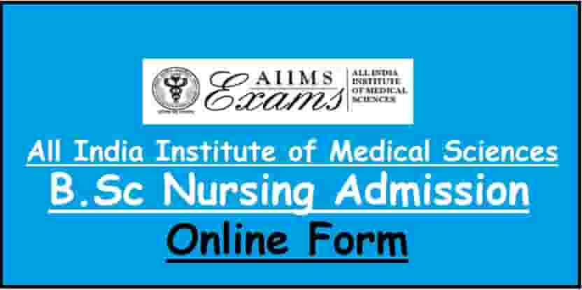 AIIMS B.Sc Nursing Admission Online Form