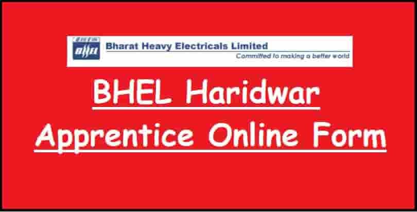 BHEL Haridwar Apprentice Online Form