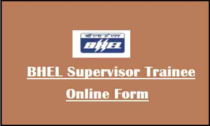 BHEL Supervisor Trainee Online Form
