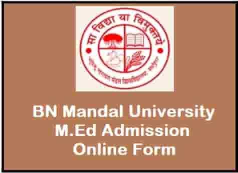 BN Mandal University M.Ed Admission Online Form