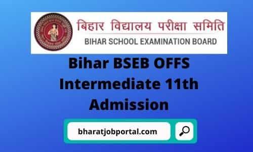 Bihar BSEB OFFS Intermediate 11th Admission