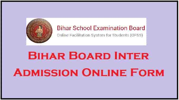 Bihar BSEB OFSS Inter Admission Online Form