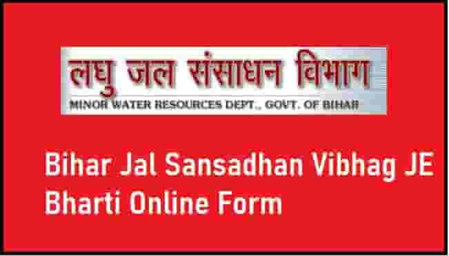Bihar Jal Sansadhan Vibhag JE Bharti Online Form