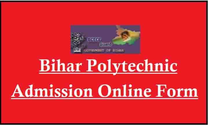 Bihar Polytechnic Admission Online Form
