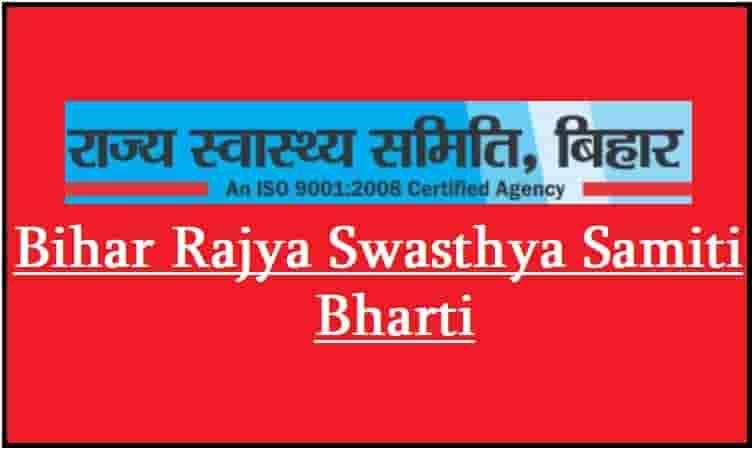 Bihar Rajya Swasthya Samiti Bharti