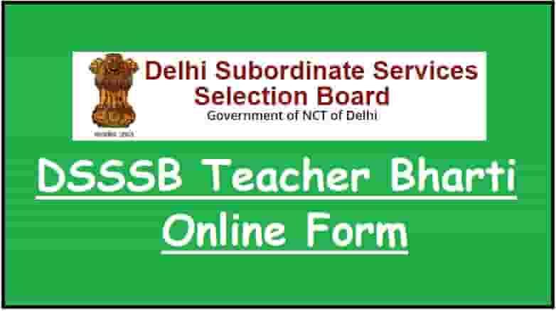 DSSSB Teacher Bharti Online Form
