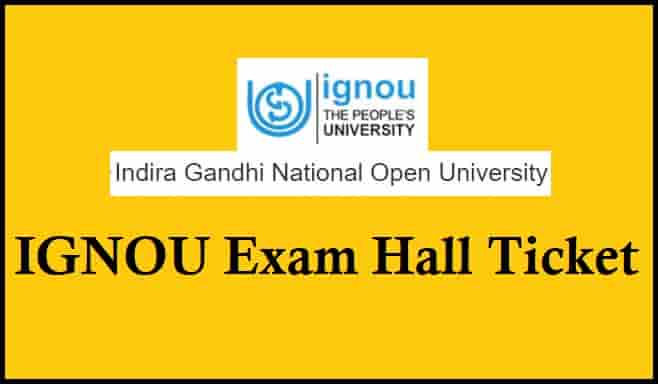 IGNOU Exam Hall Ticket Download