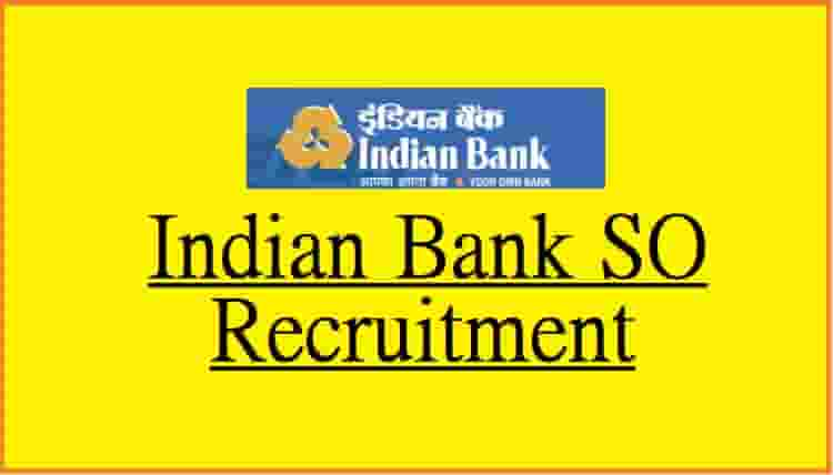 Indian Bank SO Recruitment Online Form