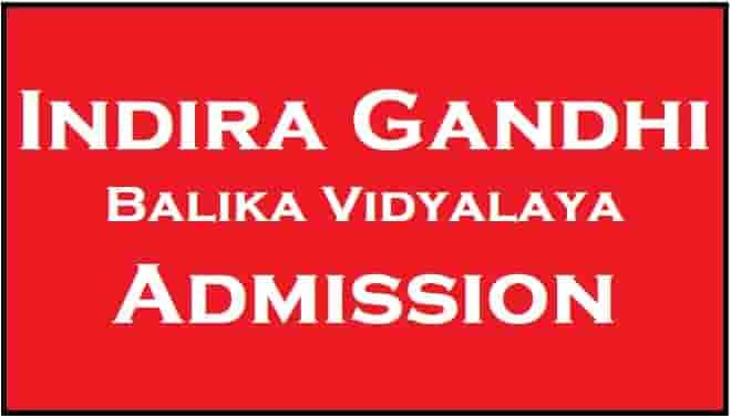 Indira Gandhi Balika Vidyalaya Admission Online Form