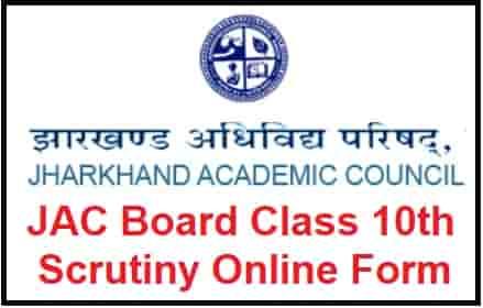 JAC Board Class 10th Scrutiny Online Form
