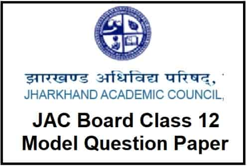 JAC Board Class 12 Model Question Paper