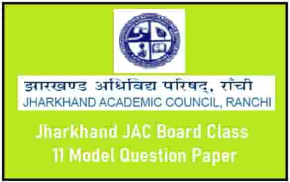Jharkhand JAC Board Class 11 Model Question Paper