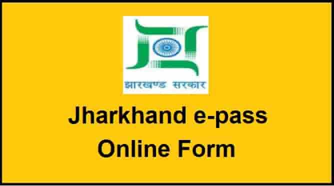 Jharkhand Lockdown E Pass Online Form