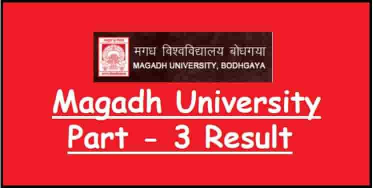 Magadh University UG Part 3 Result