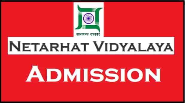 Netarhat Vidyalaya Admission Online Form