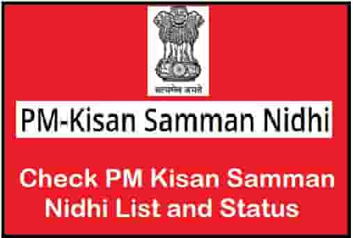 PM Kisan Samman Nidhi List and Status