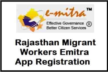 Rajasthan Migrant Workers Emitra App Registration