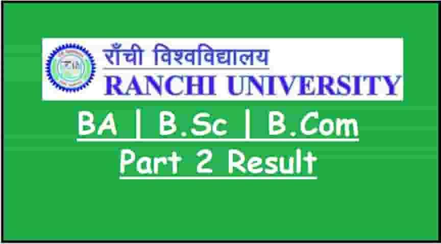 Ranchi University BA BSc BCom Part 2 Result